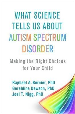 Image for What Science Tells Us about Autism Spectrum Disorder - Making the Right Choices for Your Child from emkaSi