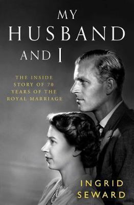 Image for My Husband and I: The Inside Story of 70 Years of the Royal Marriage from emkaSi