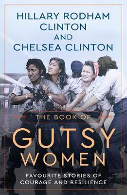Image for The Book of Gutsy Women - Favourite Stories of Courage and Resilience from emkaSi