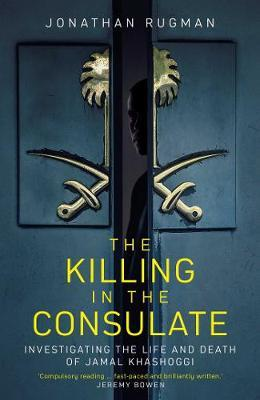 Image for The Killing in the Consulate - Investigating the Life and Death of Jamal Khashoggi from emkaSi