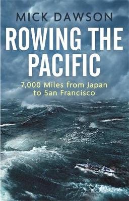 Image for Rowing the Pacific - 7,000 Miles from Japan to San Francisco from emkaSi
