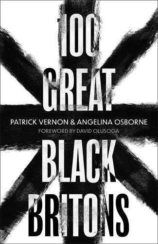 Image for 100 Great Black Britons from emkaSi