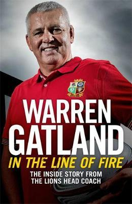 Image for In the Line of Fire: The Inside Story from the Lions Head Coach from emkaSi