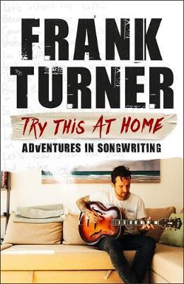 Image for Try This At Home: Adventures in songwriting - THE SUNDAY TIMES BESTSELLER from emkaSi