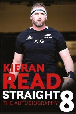 Image for Kieran Read - Straight 8: The Autobiography from emkaSi
