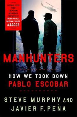 Image for Manhunters - How We Took Down Pablo Escobar from emkaSi