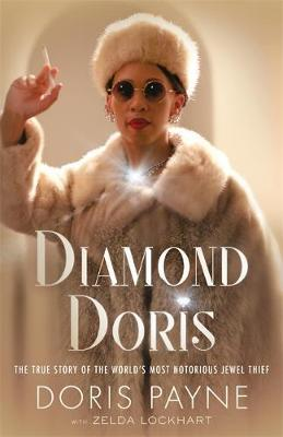 Image for Diamond Doris - The True Story of the World's Most Notorious Jewel Thief from emkaSi