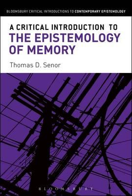 Image for A Critical Introduction to the Epistemology of Memory from emkaSi