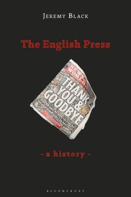 Image for The English Press - A History from emkaSi