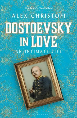 Image for Dostoevsky in Love - An Intimate Life from emkaSi