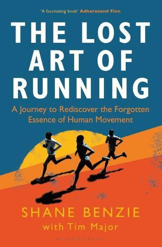 Image for The Lost Art of Running - A Journey to Rediscover the Forgotten Essence of Human Movement from emkaSi