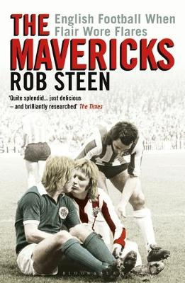 Image for The Mavericks - English Football When Flair Wore Flares from emkaSi