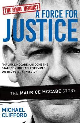 Image for A Force for Justice: The Maurice McCabe Story from emkaSi