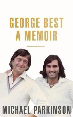 Image for George Best: A Memoir: A unique biography of a football icon - The Perfect Gift for Football Fans from emkaSi