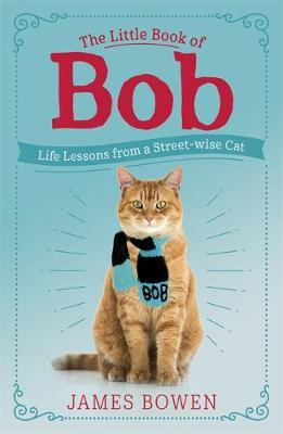 Image for The Little Book of Bob - Everyday wisdom from Street Cat Bob from emkaSi