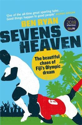 Image for Sevens Heaven - The Beautiful Chaos of Fiji's Olympic Dream from emkaSi