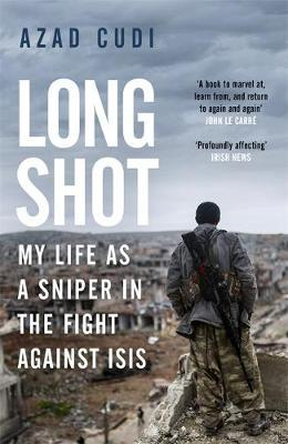 Image for Long Shot - My Life As a Sniper in the Fight Against ISIS from emkaSi