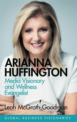 Image for Arianna Huffington - Media Visionary and Wellness Evangelist from emkaSi