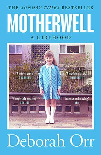 Image for Motherwell - A Girlhood from emkaSi