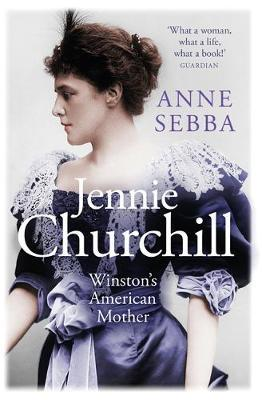 Image for Jennie Churchill - Winston's American Mother from emkaSi