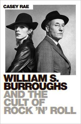 Image for William S. Burroughs and the Cult of Rock 'n' Roll from emkaSi