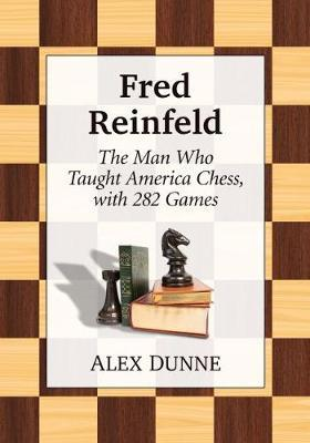 Image for Fred Reinfeld - A Chess Biography from emkaSi