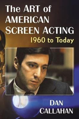 Image for The Art of American Screen Acting, 1960 to Today from emkaSi