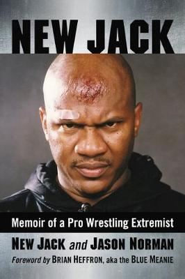 Image for New Jack - Memoir of a Pro Wrestling Extremist from emkaSi