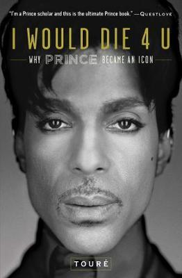 Image for I Would Die 4 U - Why Prince Became an Icon from emkaSi