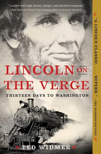 Image for Lincoln on the Verge - Thirteen Days to Washington from emkaSi