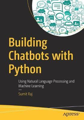 Image for Building Chatbots with Python - Using Natural Language Processing and Machine Learning from emkaSi