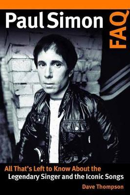 Image for Paul Simon FAQ - All That's Left to Know About the Legendary Singer and the Iconic Songs from emkaSi