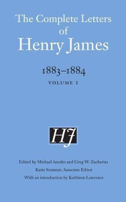 Image for The Complete Letters of Henry James, 1883-1884: Volume 1 from emkaSi