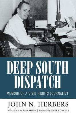 Image for Deep South Dispatch - Memoir of a Civil Rights Journalist from emkaSi
