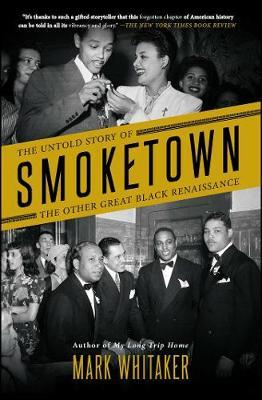 Image for Smoketown - The Untold Story of the Other Great Black Renaissance from emkaSi