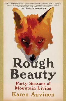 Image for Rough Beauty - Forty Seasons of Mountain Living from emkaSi