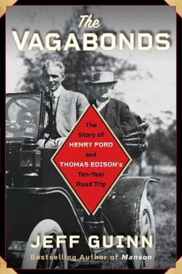 Image for The Vagabonds - The Story of Henry Ford and Thomas Edison's Ten-Year Road Trip from emkaSi