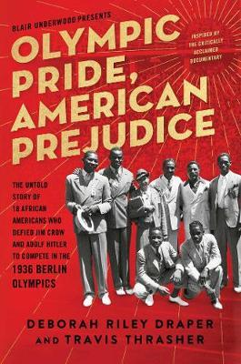 Image for Olympic Pride, American Prejudice - The Untold Story of 18 African Americans Who Defied Jim Crow and Adolf Hitler to Compete in the 1936 Berlin Olympics from emkaSi