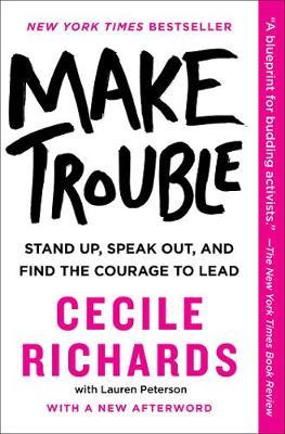 Image for Make Trouble - Stand Up, Speak Out, and Find the Courage to Lead from emkaSi