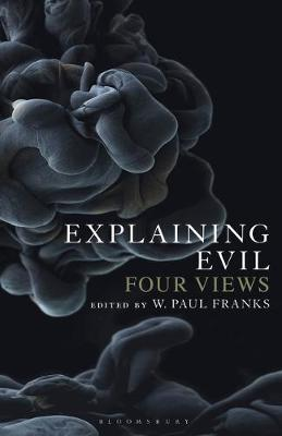 Image for Explaining Evil - Four Views from emkaSi