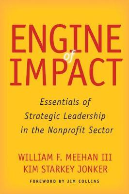 Image for Engine of Impact - Essentials of Strategic Leadership in the Nonprofit Sector from emkaSi