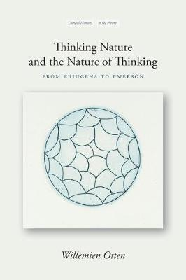 Image for Thinking Nature and the Nature of Thinking - From Eriugena to Emerson from emkaSi