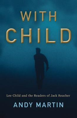Image for With Child - Lee Child and the Readers of Jack Reacher from emkaSi