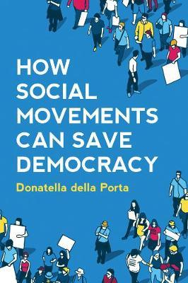 Image for How Social Movements Can Save Democracy - Democratic Innovations from Below from emkaSi
