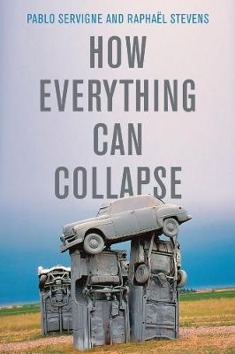Image for How Everything Can Collapse - A Manual for our Times from emkaSi