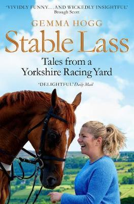 Image for Stable Lass - Tales from a Yorkshire Racing Yard from emkaSi