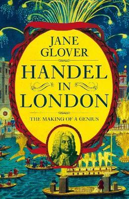 Image for Handel in London: The Making of a Genius from emkaSi