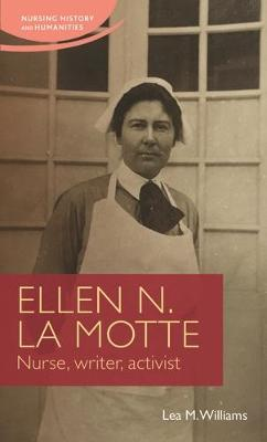 Image for Ellen N. La Motte - Nurse, Writer, Activist from emkaSi