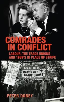Image for Comrades in Conflict - Labour, the Trade Unions and 1969's <i>in Place of Strife</I> from emkaSi