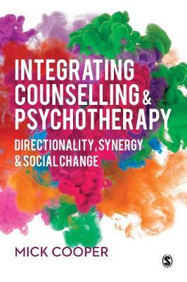 Image for Integrating Counselling & Psychotherapy - Directionality, Synergy and Social Change from emkaSi